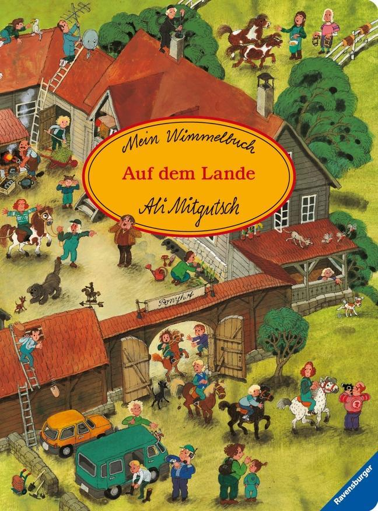 Mein Wimmelbuch: Auf dem Lande als Buch von