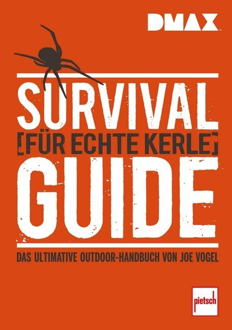 Survival-Guide für echte Kerle als Buch von Johannes Vogel