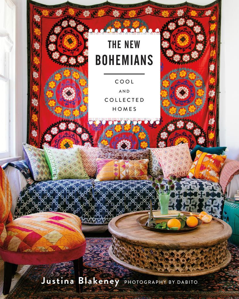 The New Bohemians als Buch von Justina Blakeney
