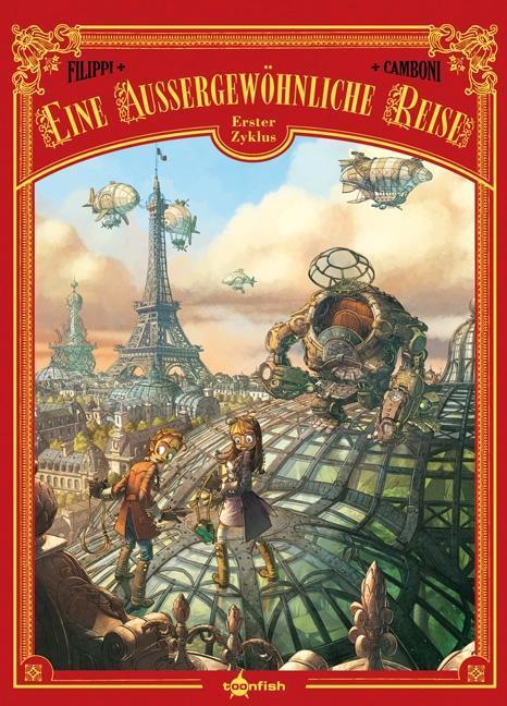 Eine außergewöhnliche Reise - Der komplette erste Zyklus als Buch von Denis-Pierre Filippi, Silvio Camboni