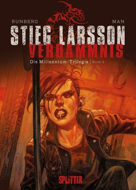 Die Millennium-Trilogie 02. Verdammnis als Buch von Stieg Larsson, Sylvain Runberg, José Homs