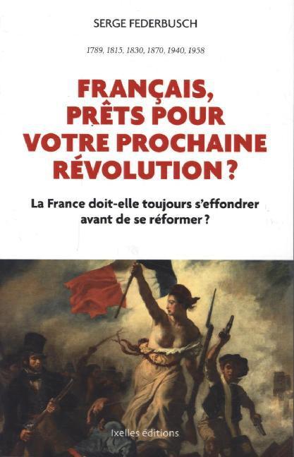 Français, prêts pour votre prochaine révolution? als Buch von Serge Federbusch