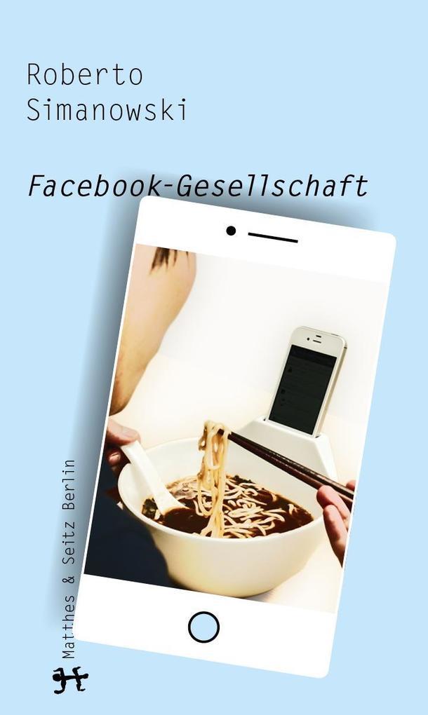 Facebook-Gesellschaft als Buch von Roberto Simanowski