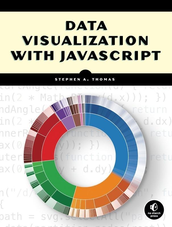 Data Visualization with JavaScript als Buch von Stephen A. Thomas