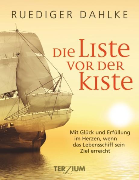 Die Liste vor der Kiste als Buch von Ruediger Dahlke