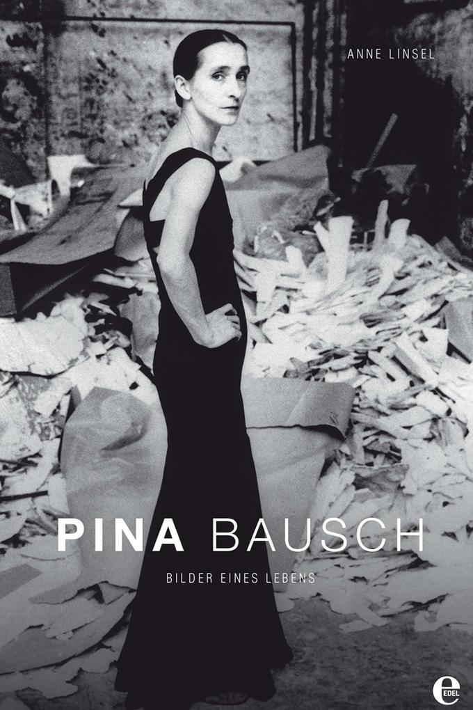 Pina Bausch als eBook von Anne Linsel