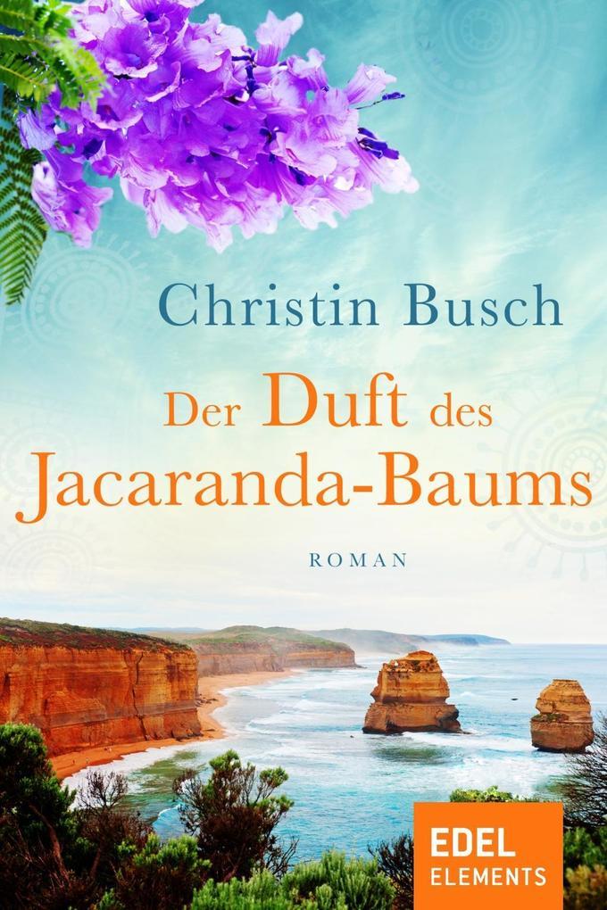 Der Duft des Jacaranda-Baums als eBook von Christin Busch
