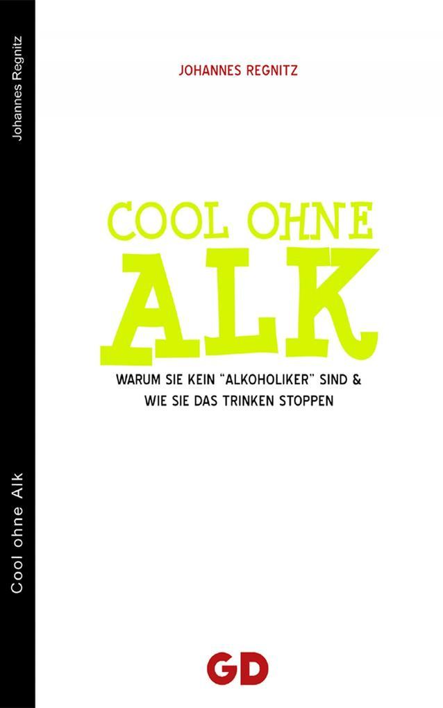 Cool ohne Alk als eBook von Johannes Regnitz