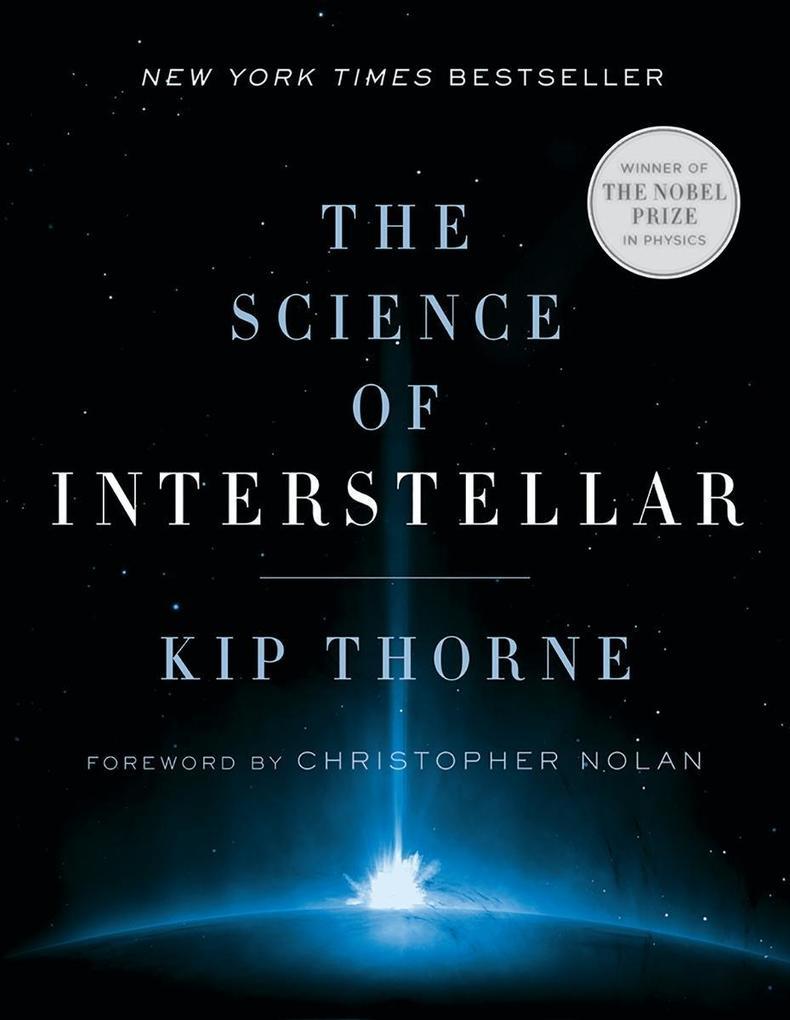 The Science of Interstellar als Buch von Kip S. Thorne