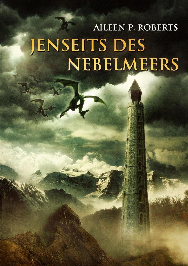 Jenseits des Nebelmeers als eBook von Aileen P Roberts