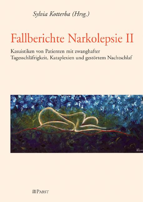Fallberichte Narkolepsie II als eBook von Sylvi...