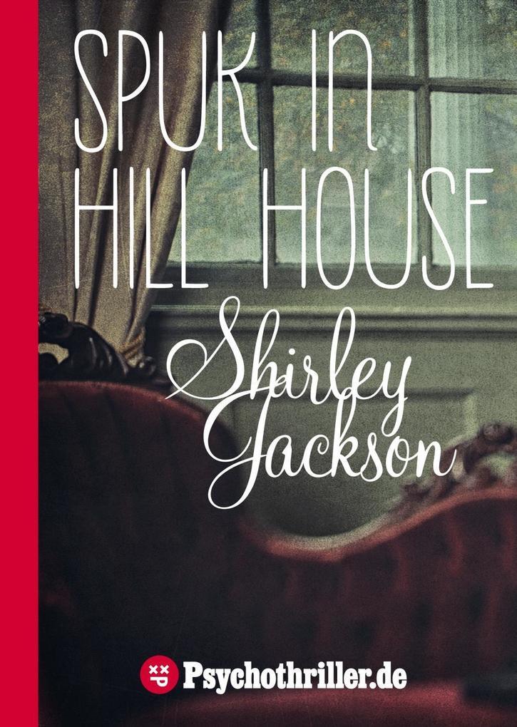 Spuk in Hill House als eBook von Shirley Jackson