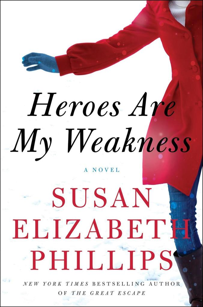 Heroes Are My Weakness als eBook von Susan Elizabeth Phillips