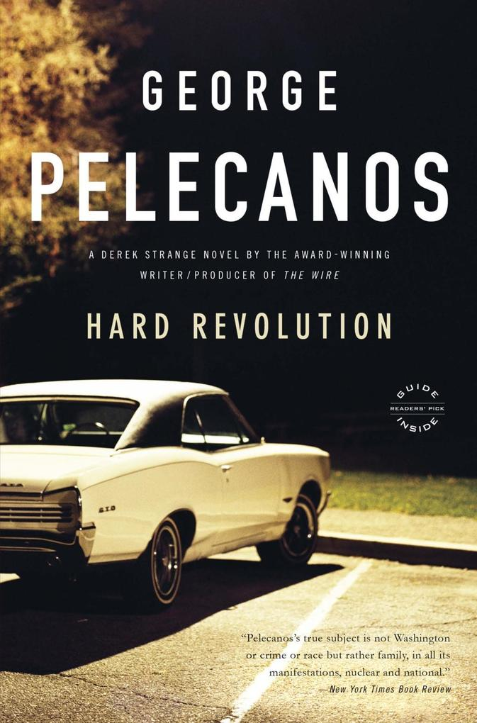 Hard Revolution als eBook von George P. Pelecanos