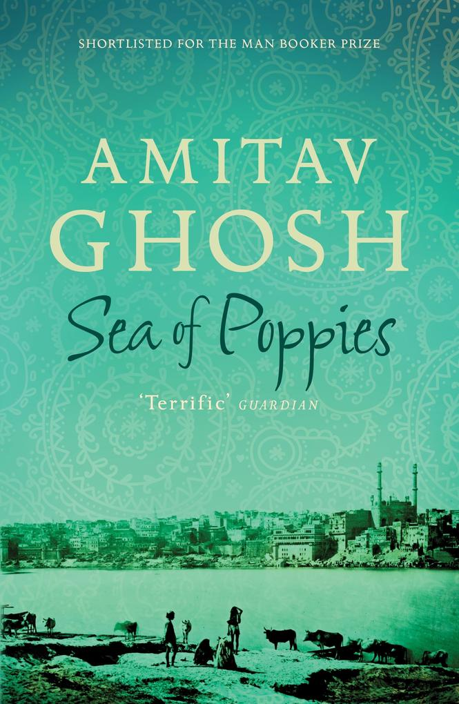 Sea of Poppies als eBook von Amitav Ghosh