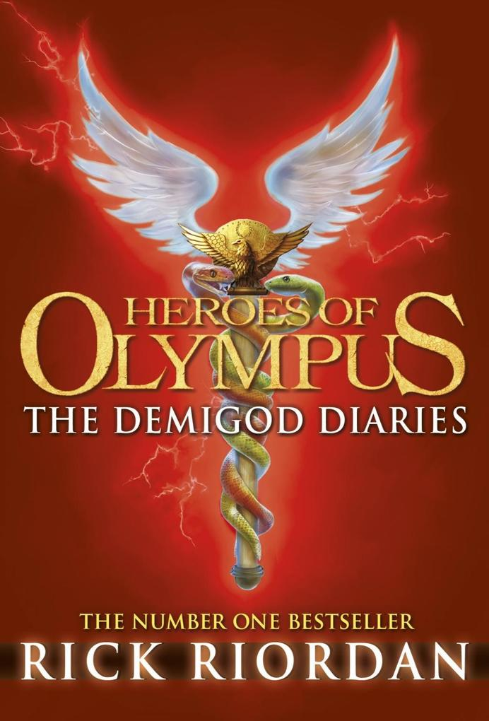 The Demigod Diaries (Heroes of Olympus) als eBook von Rick Riordan