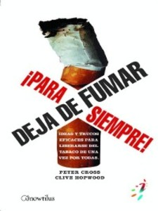 Deja de fumar ¡Para siempre! als eBook von Peter Cross, Clive Hopwood