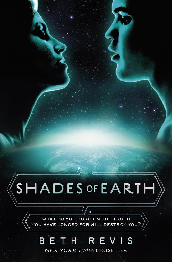 Shades of Earth als eBook von Beth Revis