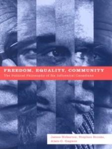 Freedom, Equality, Community als eBook von Jame...