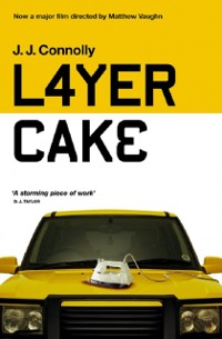 Layer Cake als eBook von J. J. Connolly