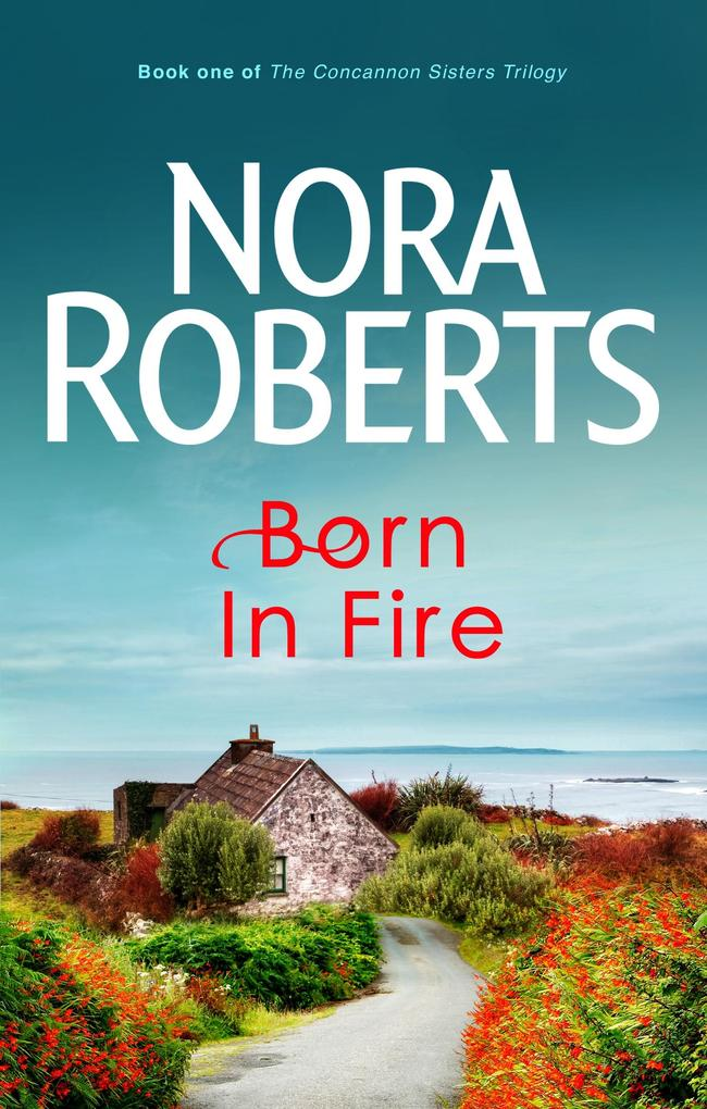 Born In Fire als eBook von Nora Roberts