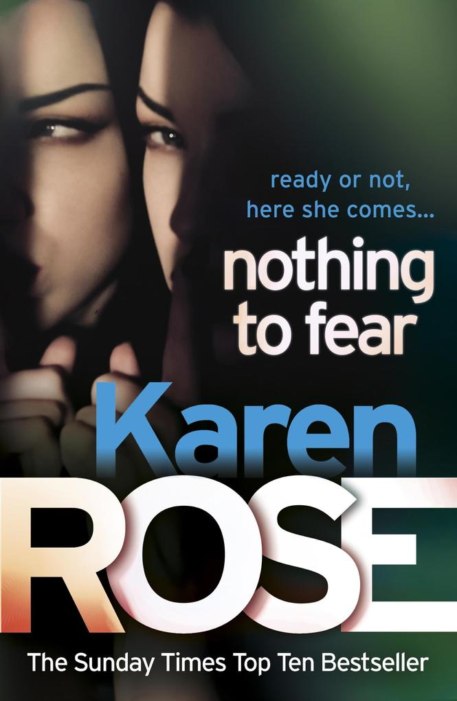 Nothing to Fear (The Chicago Series Book 3) als eBook von Karen Rose
