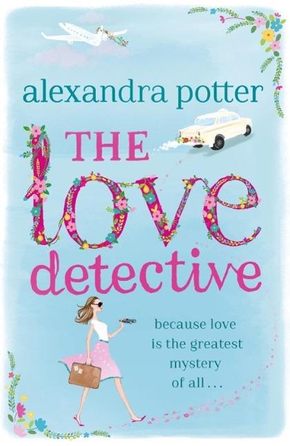 The Love Detective als eBook von Alexandra Potter