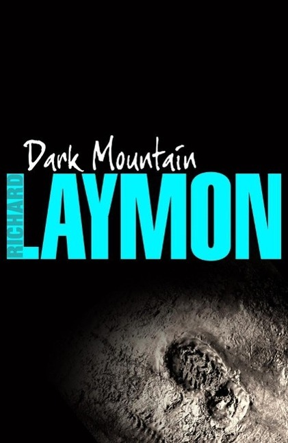 Dark Mountain als eBook von Richard Laymon