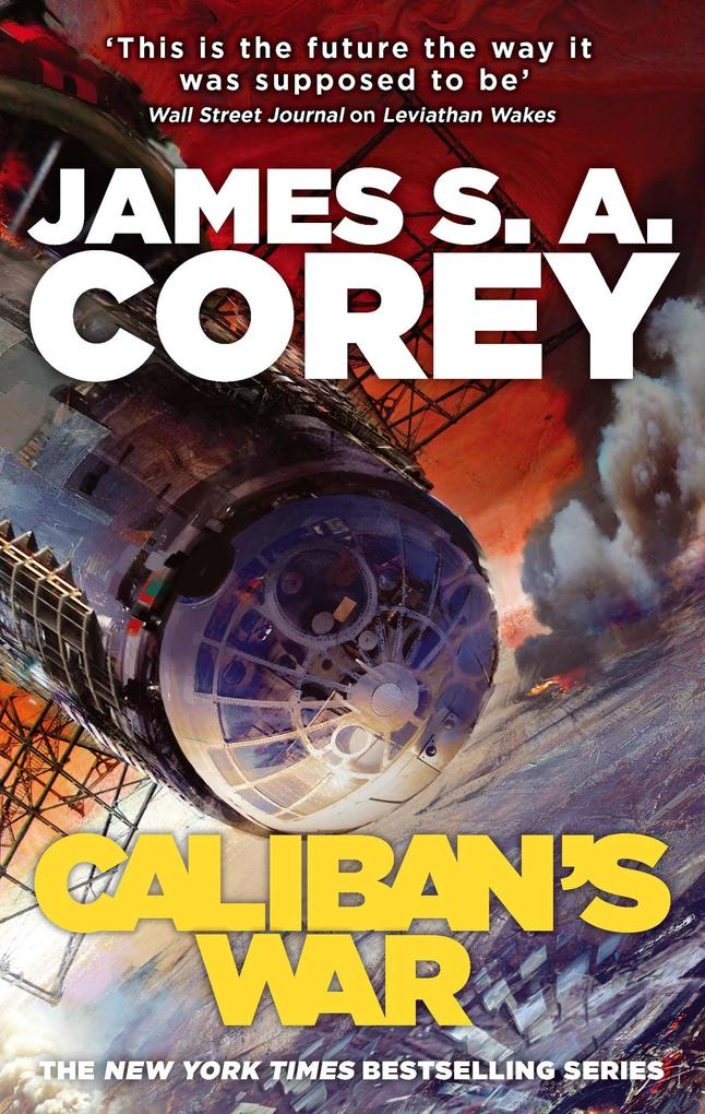 Caliban's War als eBook von James S. A. Corey