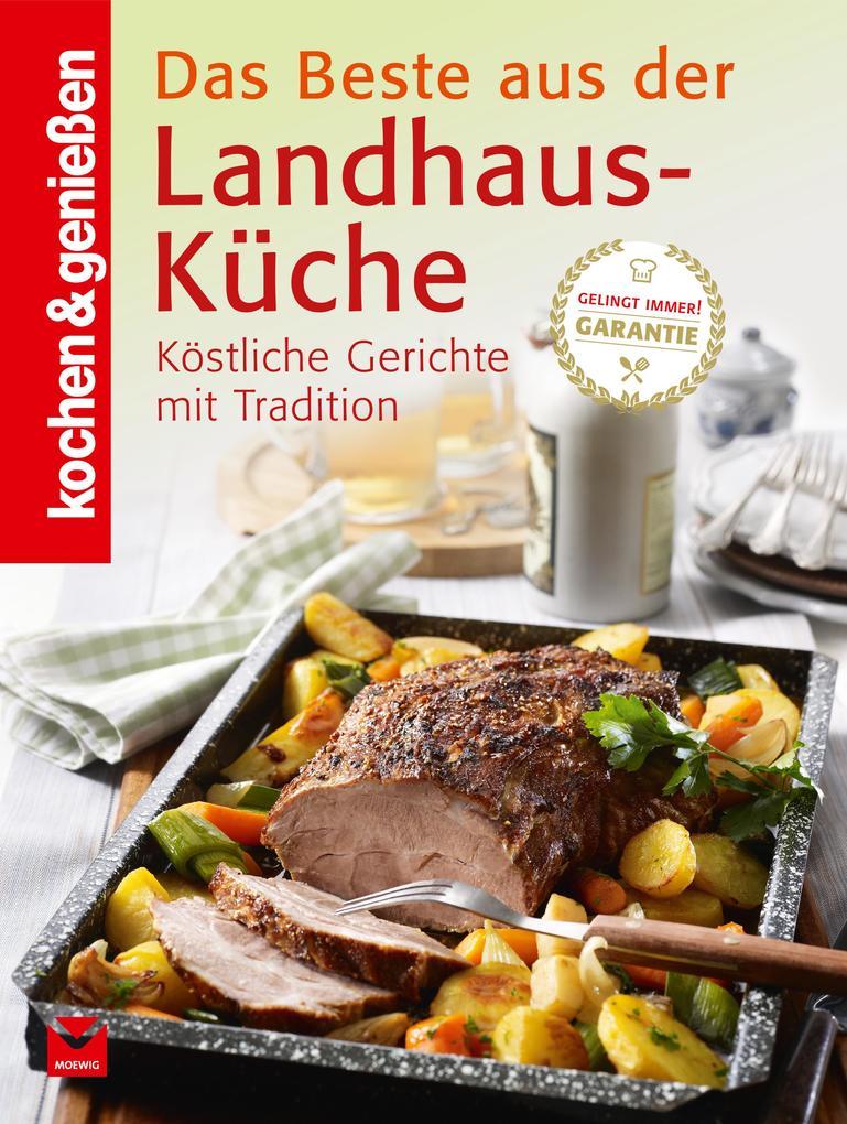 K G - Das Beste aus der Landhausküche als eBook von kochen genießen