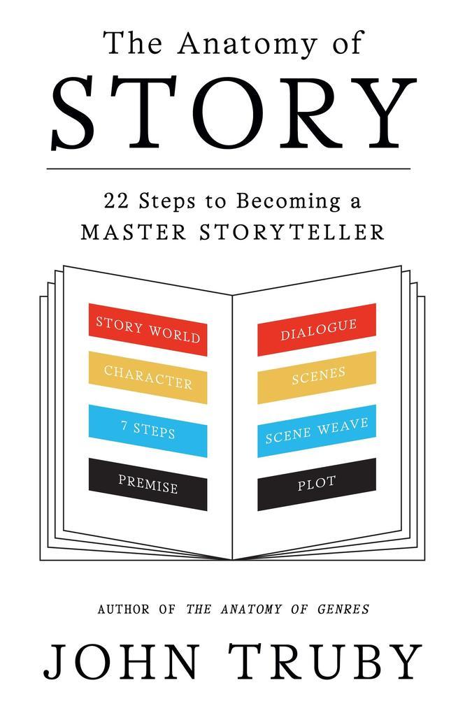 The Anatomy of Story als eBook von John Truby