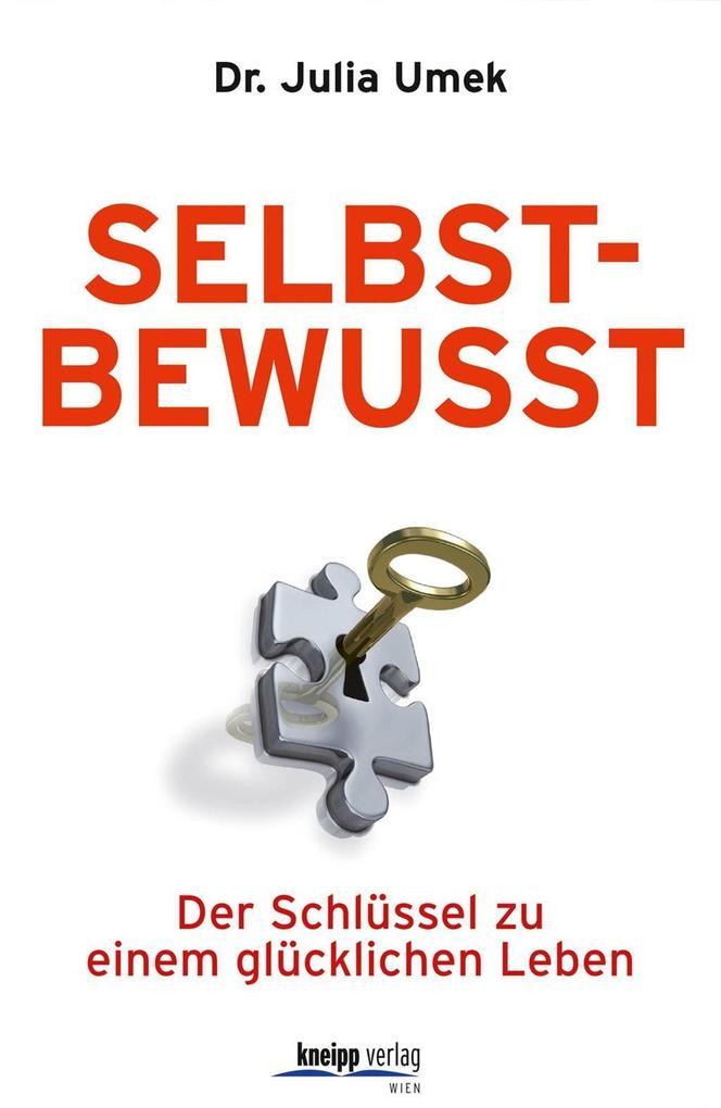 Sebstbewusst als eBook von Julia Umek - Kneipp-Verlag Wien