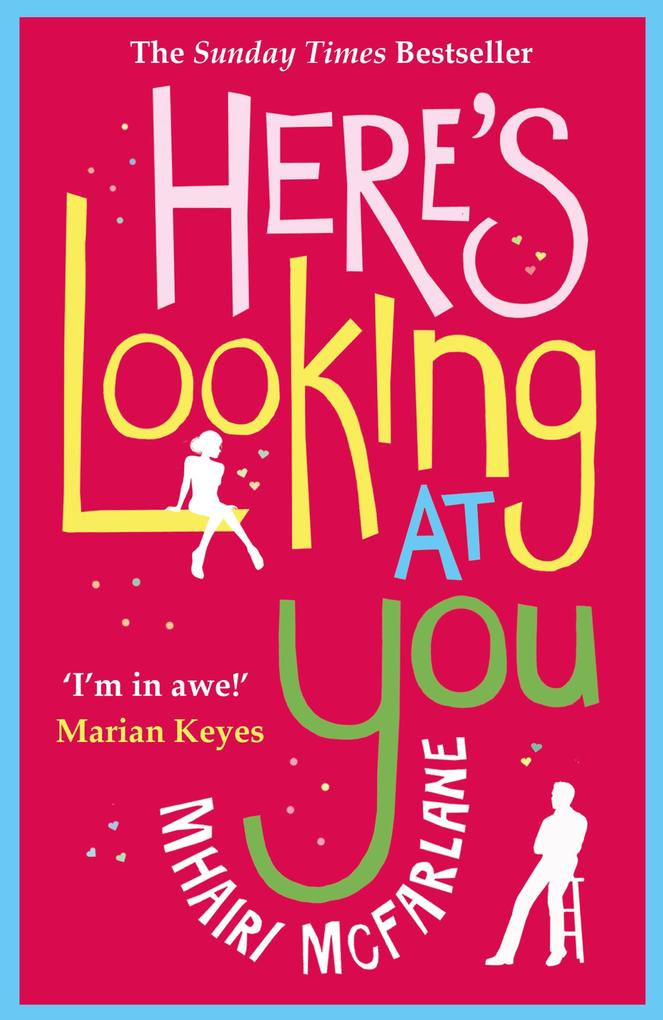 Here's Looking At You als eBook von Mhairi McFarlane