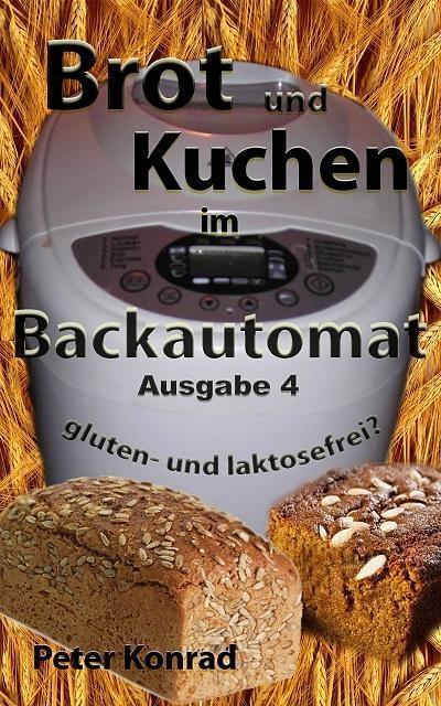 Vorschaubild von Brot und Kuchen im Backautomat als eBook von Peter Konrad