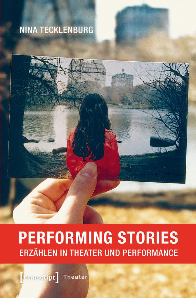 Performing Stories als eBook von Nina Tecklenburg
