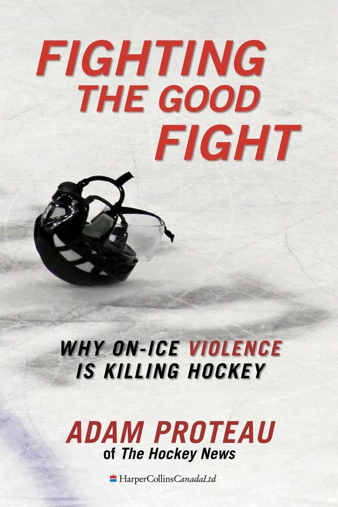 Fighting The Good Fight als eBook von Adam Proteau
