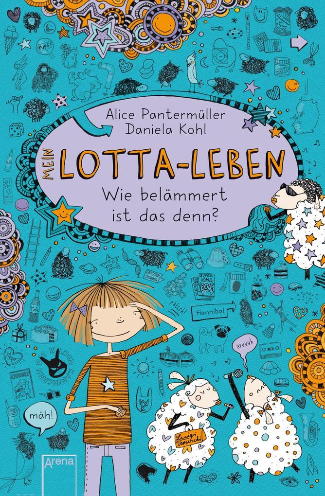 Mein Lotta-Leben 02. Wie belämmert ist das denn? als eBook von Alice Pantermüller