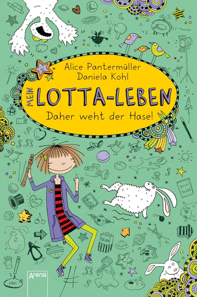 Mein Lotta-Leben 04. Daher weht der Hase! als eBook von Alice Pantermüller