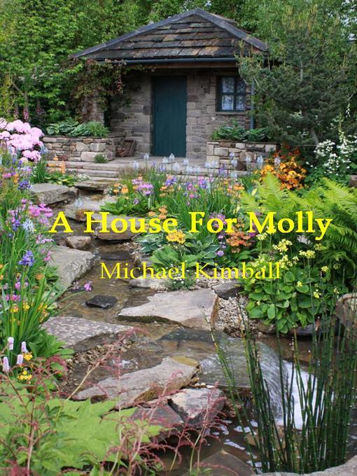 A House For Molly als eBook von Michael Kimball