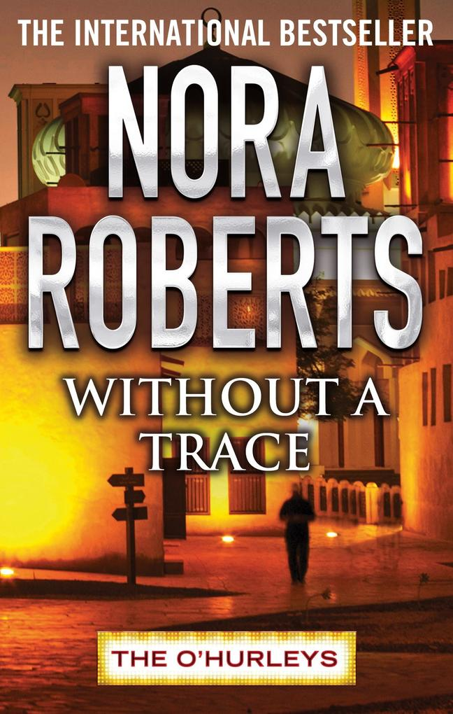 Without a Trace als eBook von Nora Roberts