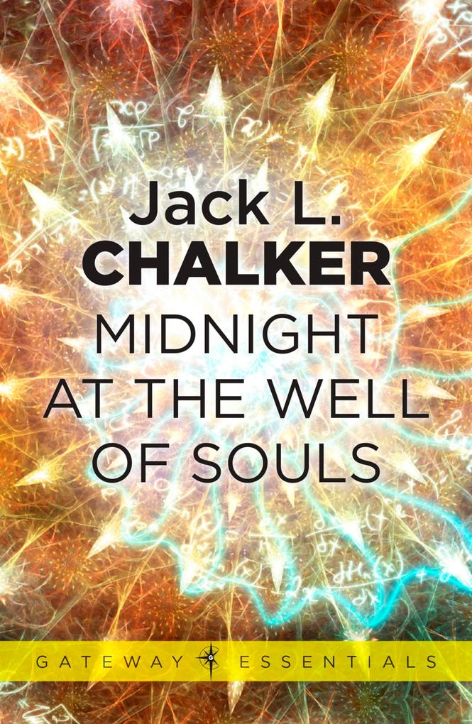 Midnight at the Well of Souls als eBook von Jac...