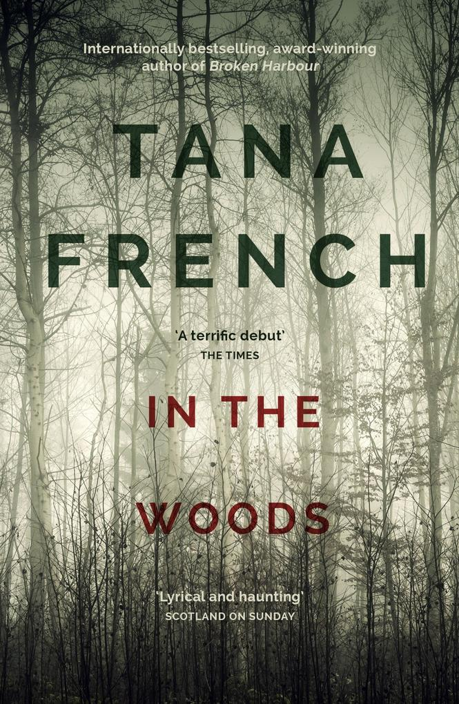 In the Woods als eBook von Tana French