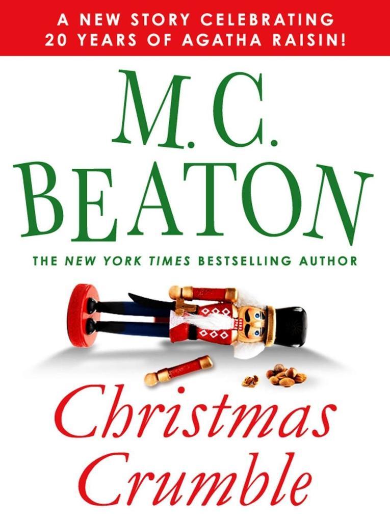 Christmas Crumble als eBook von M. C. Beaton