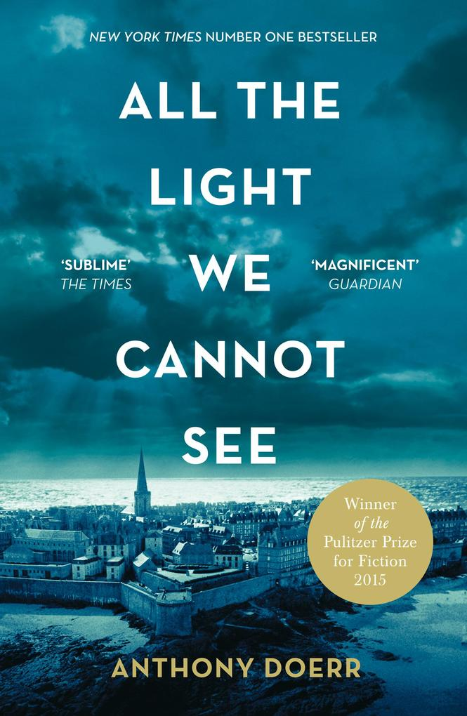 All the Light We Cannot See als eBook von Anthony Doerr
