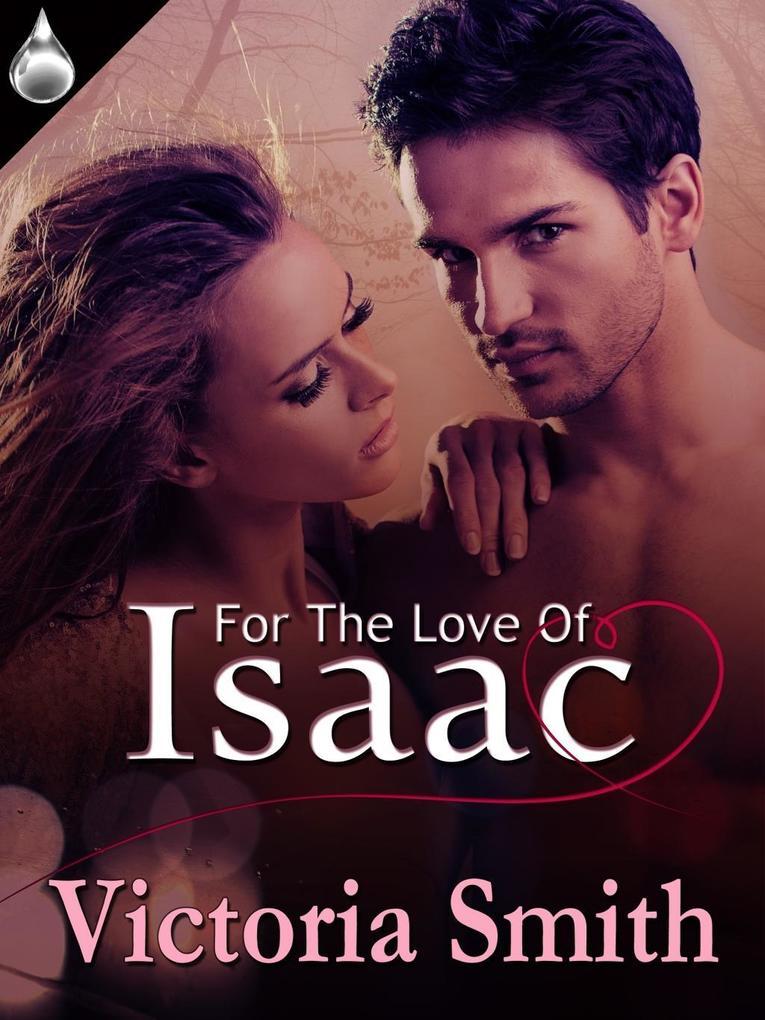 For the Love of Isaac als eBook von Victoria Smith