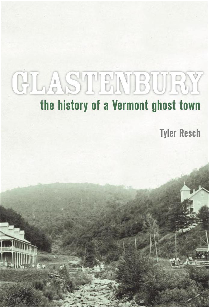 Glastenbury als eBook von Tyler Resch