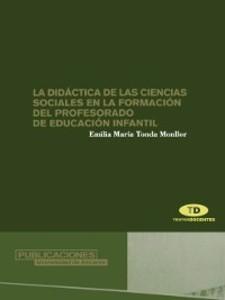 La didáctica de las Ciencias Sociales en la formación del profesorado de Educación Infantil als eBook von E. M. Tonda Monllor
