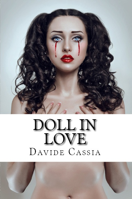 Doll in love als eBook von Davide Cassia
