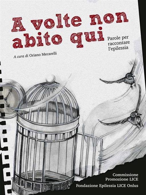 A volte non abito qui als eBook von Fondazione Epilessia Lice - Onlus