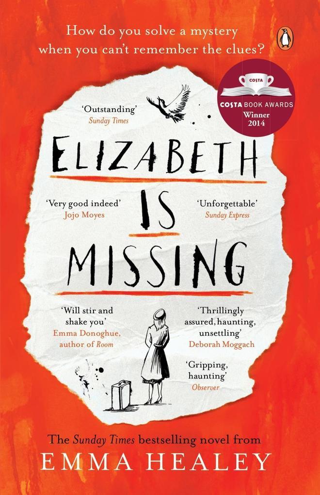 Elizabeth is Missing als eBook von Emma Healey